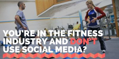 You're in the Fitness Industry and DON'T Use Social Media?