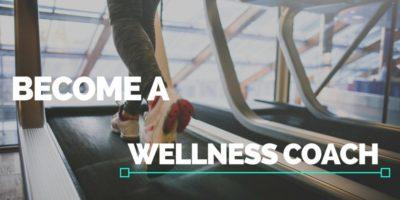 Become a Wellness Coach