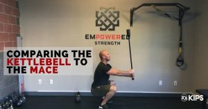 Comparing the Kettlebell to the Mace