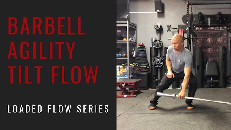 Barbell Agility Tilt Flow