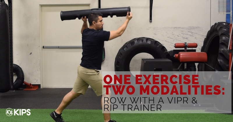 One Exercise Two Modalities: The Row with Rip Trainer and ViPR