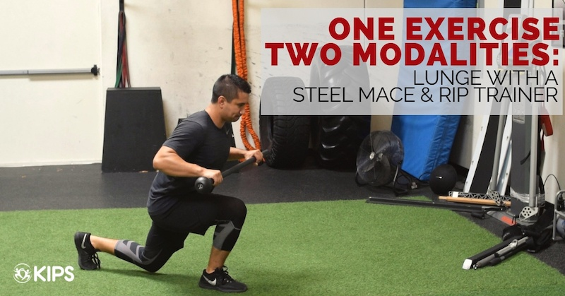 One Exercise Two Modalities: Lunge with a Steel Mace and Rip Trainer