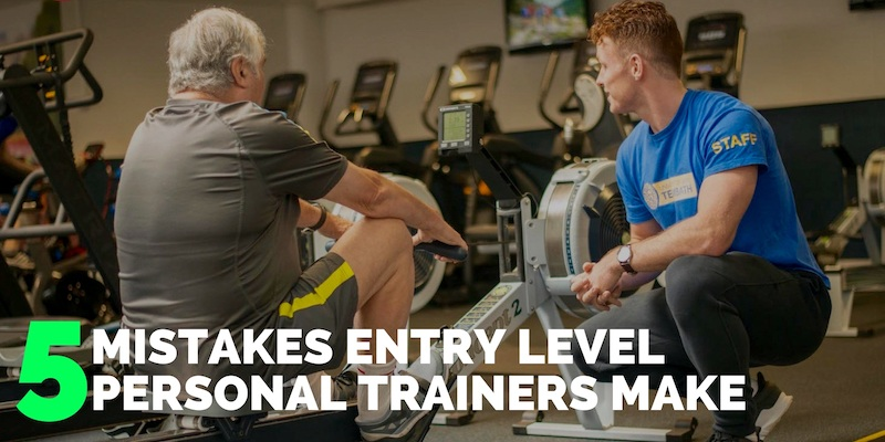 5 Mistakes Entry Level Trainers Make