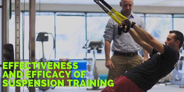 Effectiveness and Efficacy of Suspension Training