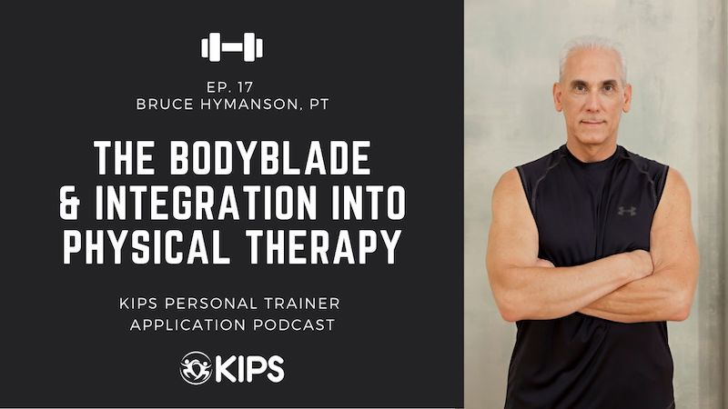 The Bodyblade® & Integration into Physical Therapy feat. Bruce Hymanson