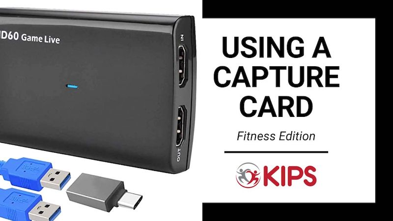 Using a Capture Card