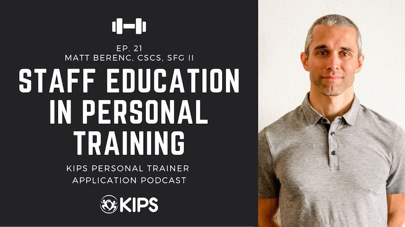 Staff Education in Personal Training feat. Matthew Berenc