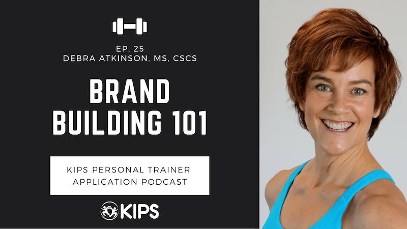 Brand Building 101 feat. Debra Atkinson, MS, CSCS