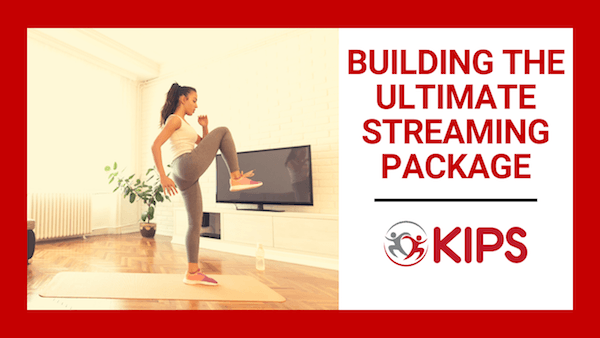 Building the Ultimate Streaming Package