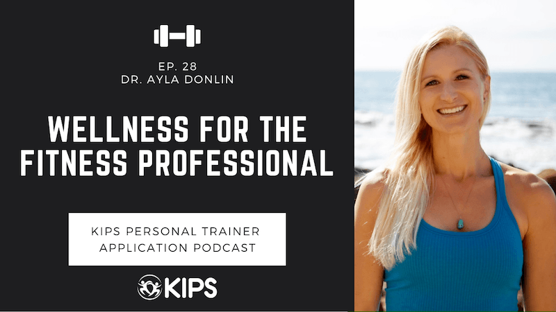 Wellness for the Fitness Professional feat. Dr. Ayla Donlin