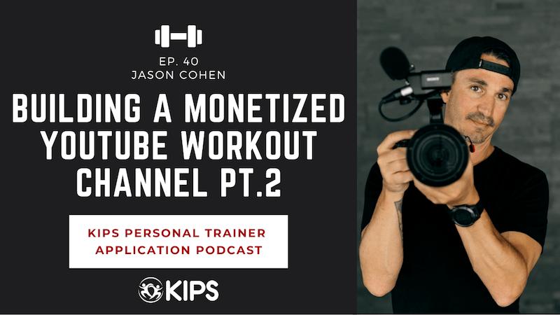 Building a Monetized YouTube Workout Channel PT. II feat. Jason Cohen