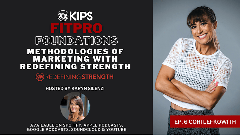 Methodologies of Marketing with Redefining Strength feat. Cori Lefkowith