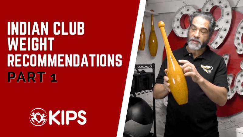 Indian Club Weight Recommendations | Part 1