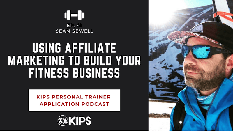 Using Affiliate Marketing to Build Your Fitness Business feat. Sean Sewell